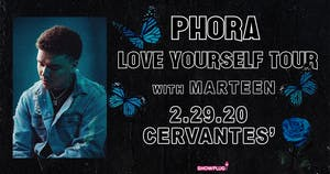 Phora - Love Yourself Tour w/ Marteen