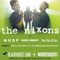 THE NIXONS / NUGF / POST PROFIT / THIS SIDE OF FATE