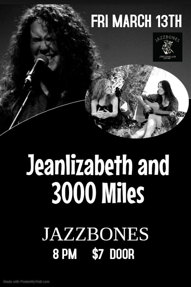 Jean Lizabeth, 3000 Miles, and Jack Parker