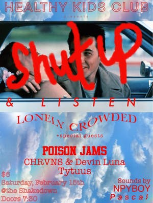 Lonely Crowded, Poison Jams, CHRVNS & Devin Luna, Tyytus, Npyboy