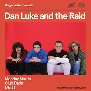 Dan Luke and the Raid