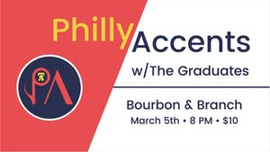 Philly Accents w/ The Graduates