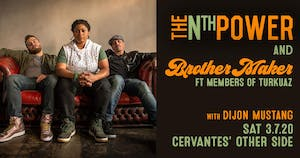 The Nth Power & Brother Maker ft. Members of Turkuaz w/ Dijon Mustang