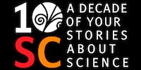 The Story Collider: 10 YEARS of True, Personal Stories About Science