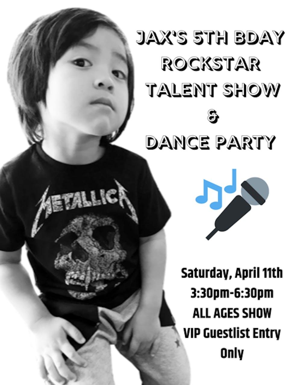 Jax's 5th Bday Rockstar Talent Show & Dance Party