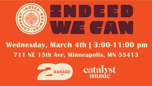 Indeed We Can: The Garage & Catalyst Music