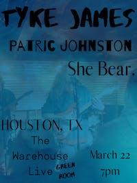 TYKE JAMES / SHE BEAR / PATRIC JOHNSTON