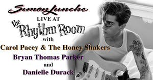 Simon Lunche / Carol Pacey and the Honey Shakers / Danielle Durack