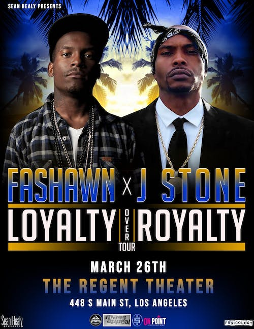 J Stone & Fashawn: The Loyalty Over Royalty Tour