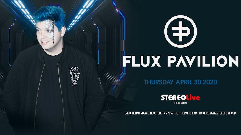 Flux Pavilion - Stereo Live Houston