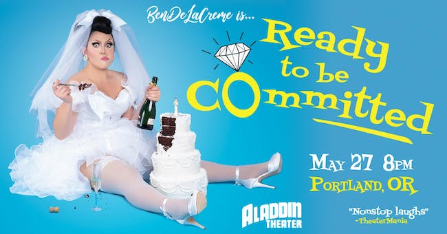 BenDeLaCreme is... Ready to Be Committed