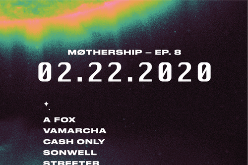 MØTHERSHIP 8: A fox & Vamarcha Residents DJs: Cash Only, Sonwell, Streeter