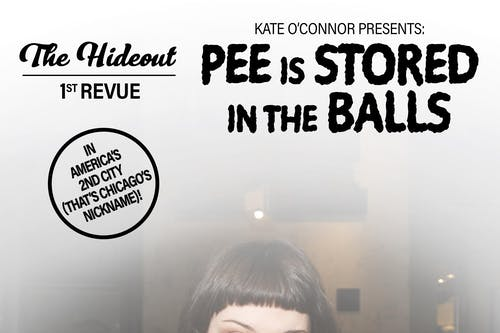 Kate O'Connor Presents: Pee is Stored in the Balls