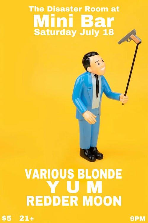 Various Blonde, YUM, Redder Moon