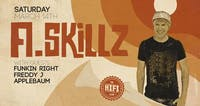 A.Skillz w/ FunkinRight, Freddy J + Applebaum