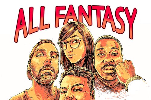 ALL FANTASY EVERYTHING with Ian Karmel (Late Late Show Head Writer, CONAN)