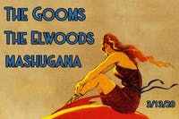 The Elwoods, The Gooms, and Mashugana