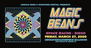 Magic Beans w/ Space Bacon, Dizgo