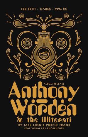 Anthony Worden & The Illiterati w/ Jack Lion & Purple Frank