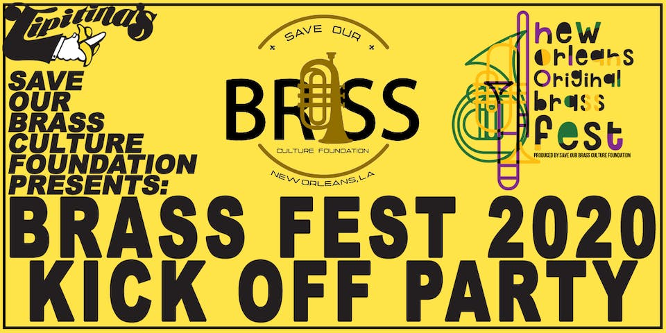 Save Our Brass Culture Foundation Presents - Brass Fest 2020 Kick Off Party