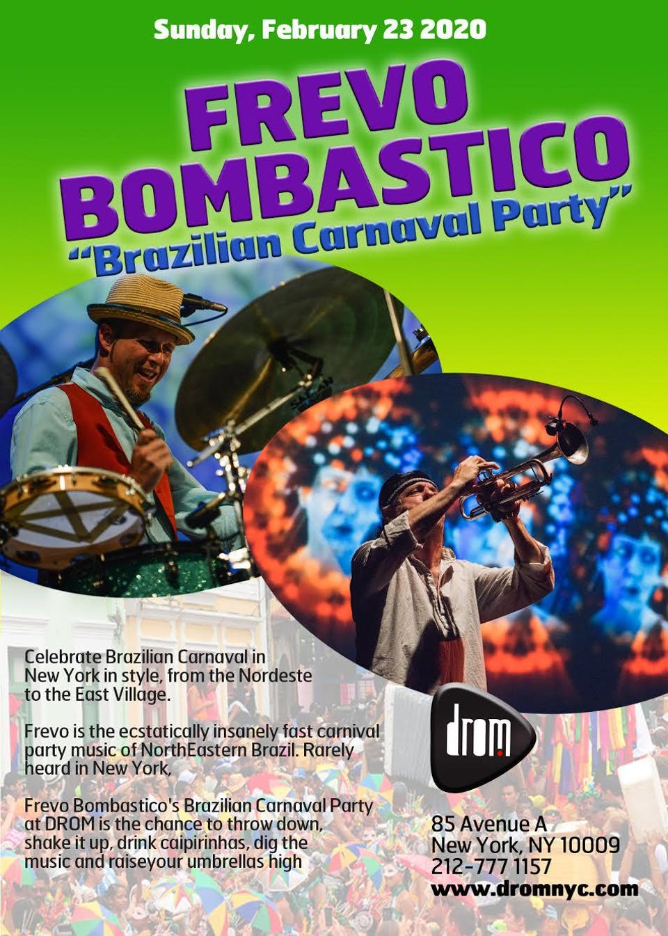 Frevo Bombastico: Brazilian Carnaval Party at DROM