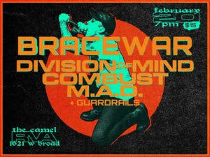 Division of Mind, Bracewar, Combust, m.a.d., Guardrails