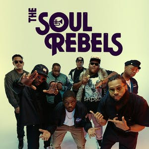 THE SOUL REBELS *Postponed - New date coming soon!*