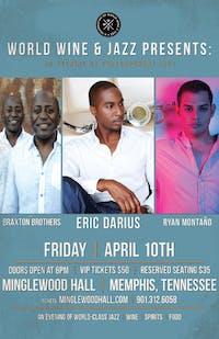 Eric Darius! w/very special guests The Braxton Bros. & Ryan Montano