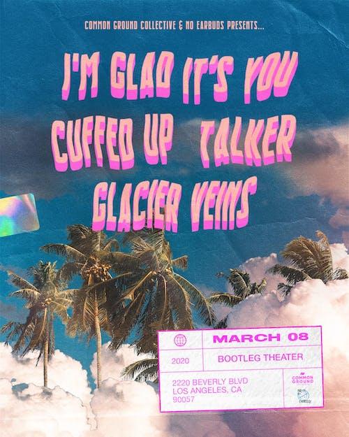 I'm Glad It's You / Cuffed Up / Talker / Glacier Veins