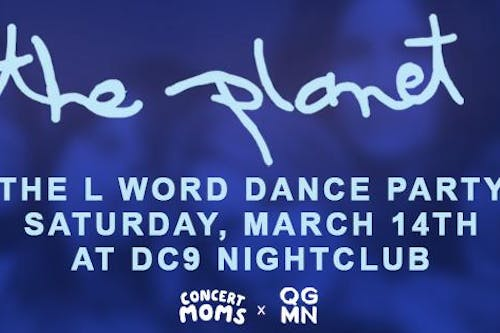 The Planet: L Word Dance Party