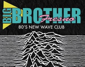 Big Brother: 80's New Wave Dance Party with special guests For The Masses