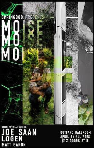 Moise - Joe Saan - Logen - Matt Garon