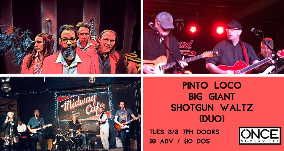 PiNTO LOCO, Big Giant, Shotgun Waltz (duo) at ONCE Lounge