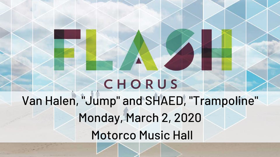 "FLASH CHORUS sings ""Jump"" by Van Halen and ""Trampoline"" by SHAED"