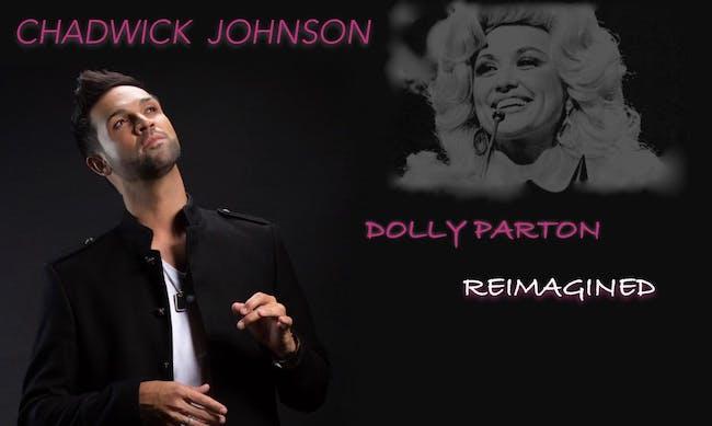 Chadwick Johnson: Dolly Parton Reimagined