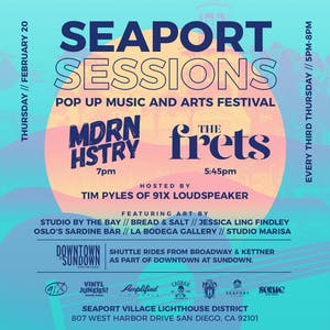 Seaport Sessions - MDRN HSTRY, The Frets
