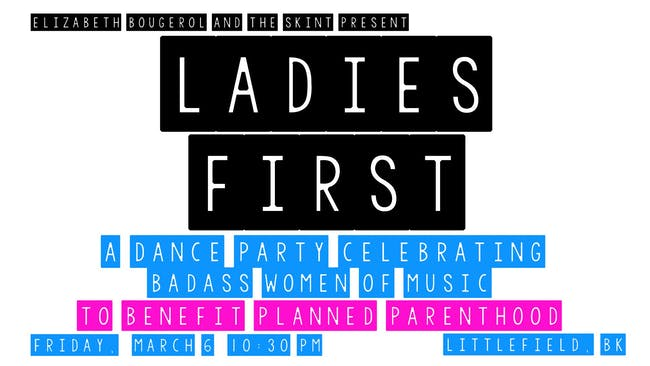 Ladies First: A Dance Party Celebrating Badass Women of Music