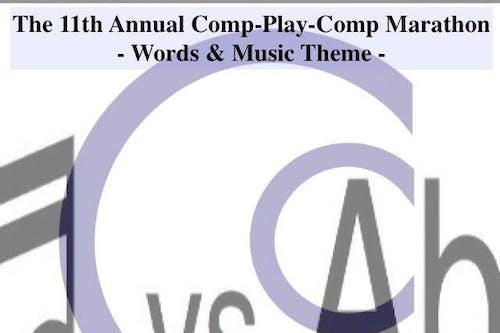 The 11th Annual Comp-Play-Comp Marathon