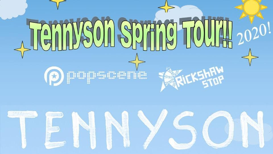 TENNYSON with support tba