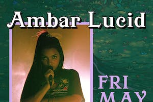 AMBAR LUCID with support tba