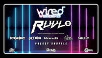 Wired Wednesdays ft. Ruvlo