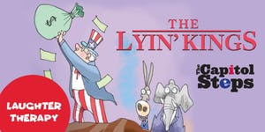 The Capitol Steps - The Lyin' Kings