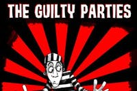 The Guilty Parties Reunion Show!