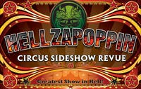 Hellzapoppin Circus Sideshow Revue