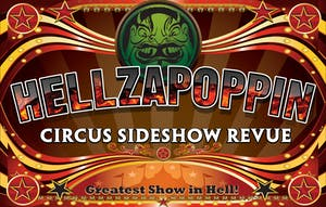 Hellzapoppin Circus Side Show Revue