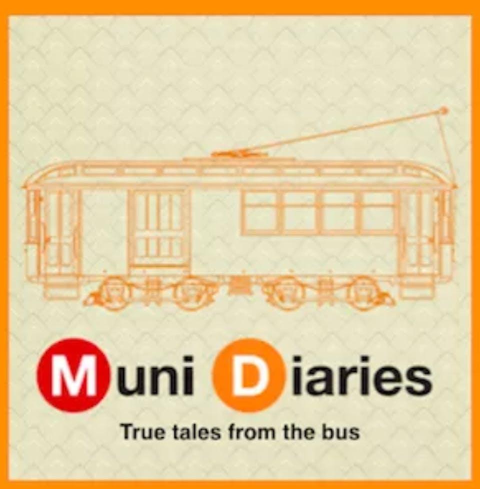 MUNI DIARIES LIVE