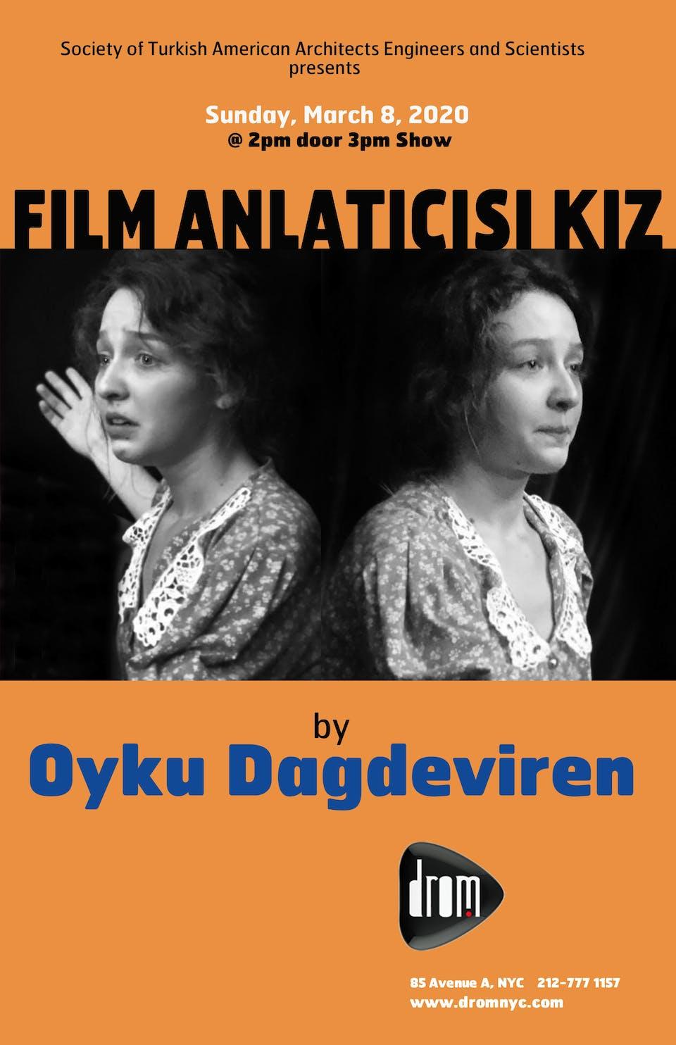 Film Anlaticisi Kiz By Oyku Dagdeviren
