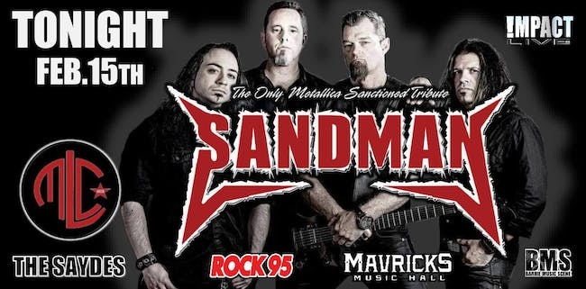 SANDMAN, The Only Metallica Sanctioned Tribute Worldwide w/ MLC & SAYDES