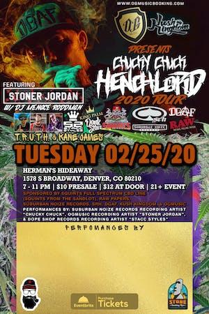 Chucky Chuck Henchlord Tour w/ Stoner Jordan