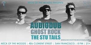 Audiodub, Ghost Rock, The Stu Tails